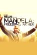 Mandela: Freedom's Father