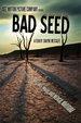 Bad Seed: A Tale of Mischief, Magic, and Medical Marijuana