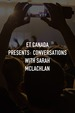 ET Canada Presents: Conversations With Sarah McLachlan