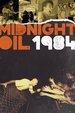 Midnight Oil: 1984
