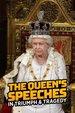 The Queen's Speeches: In Triumph & Tragedy