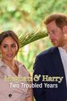 Meghan & Harry: Two Troubled Years