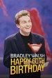 Bradley Walsh: Happy 60th Birthday