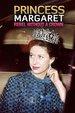 Princess Margaret: Rebel Without A Crown