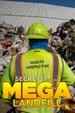 Secrets Of The Mega Landfill