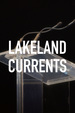 Lakeland Currents