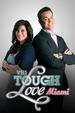Tough Love: Miami