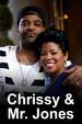 Chrissy & Mr. Jones